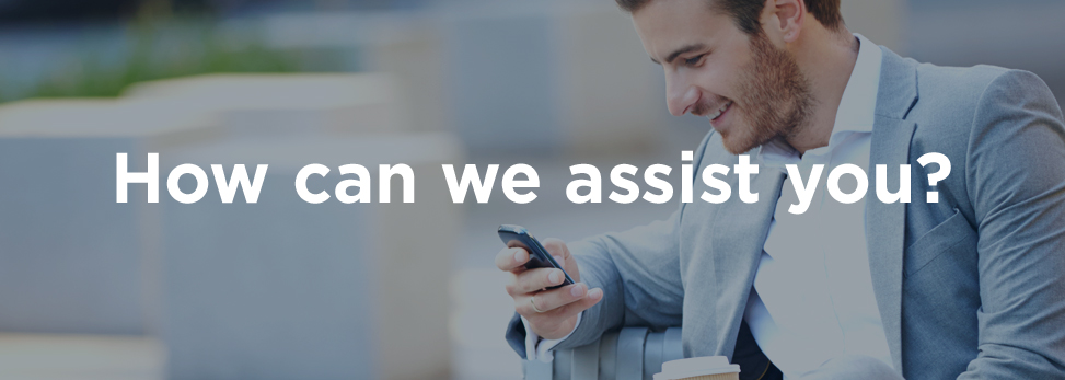 How can we assist you?